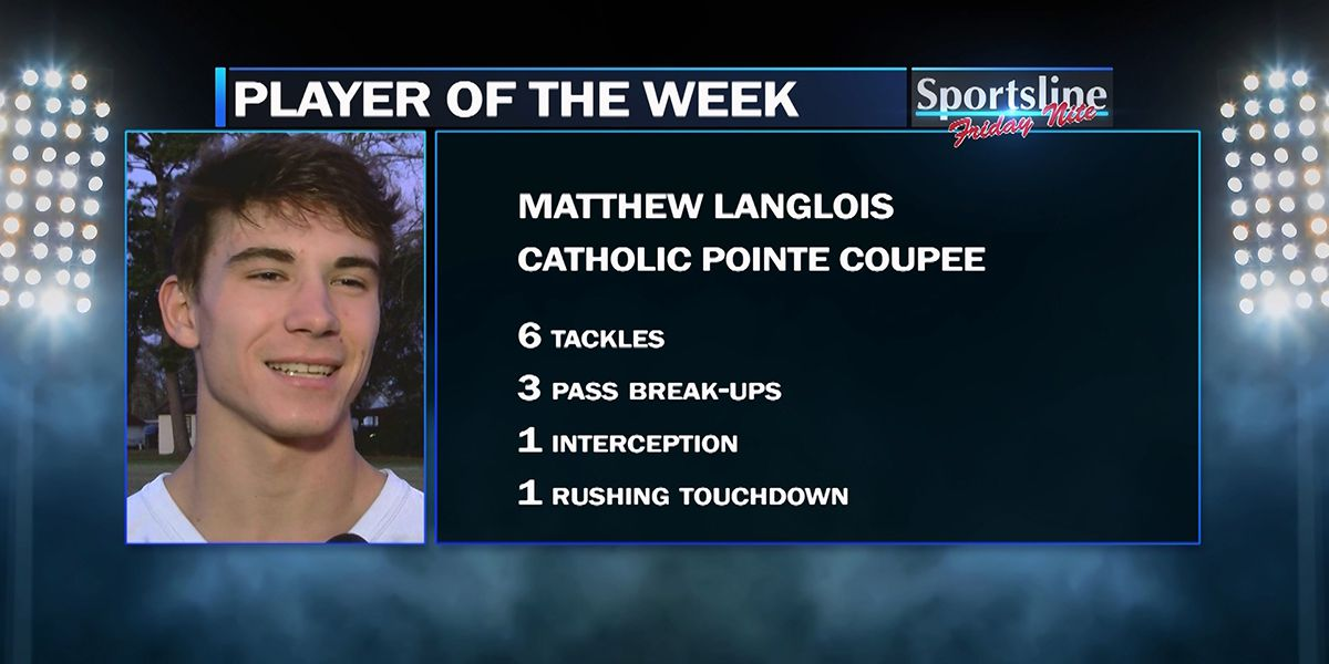 Sportsline Player of the Week: Catholic Pointe Coupee Athlete Matthew Langlois (Playoffs - 3rd Round)