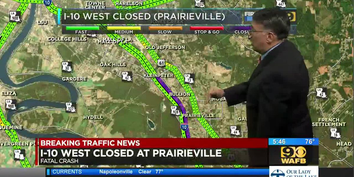 I-10 West closed near Prairieville due to deadly crash