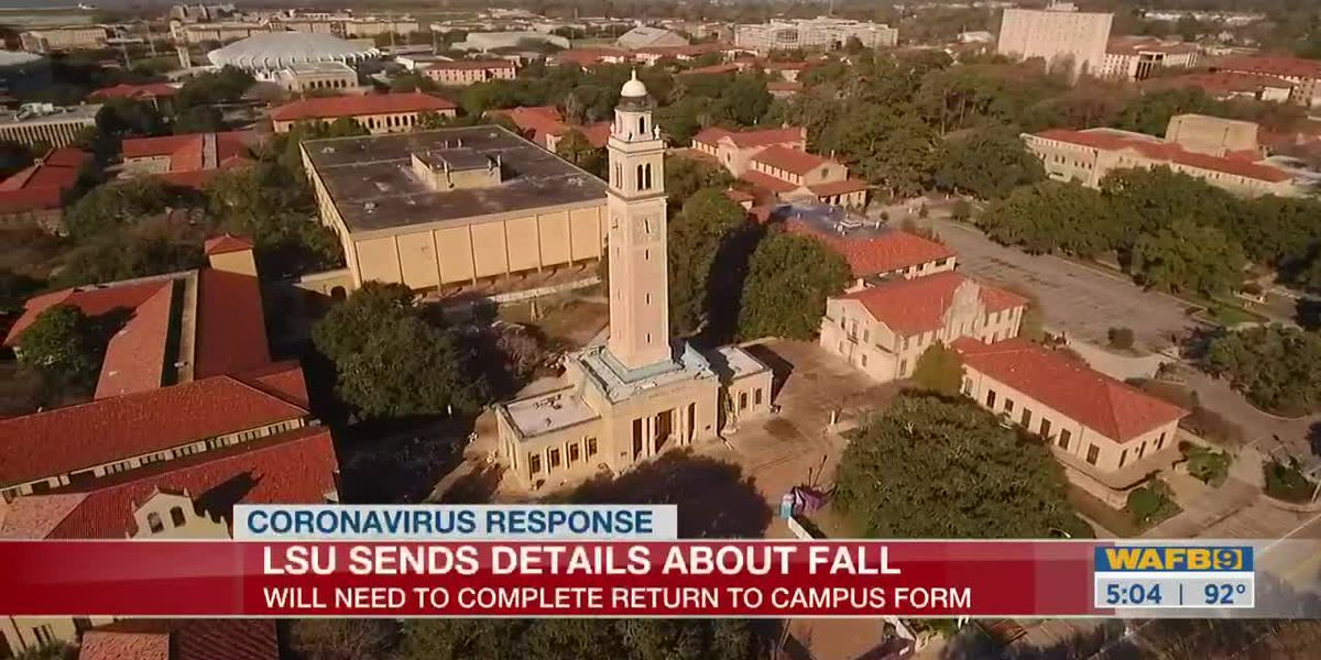 LSU students will need to complete a form to return to campus