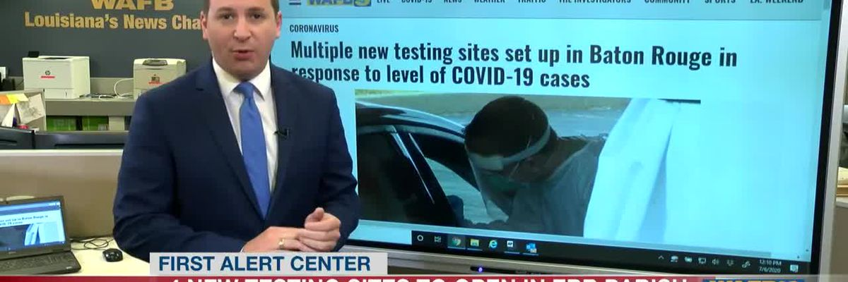 4 new testing COVID-19 to open in EBR Parish - Sites expected to test up to 5,000 people per day