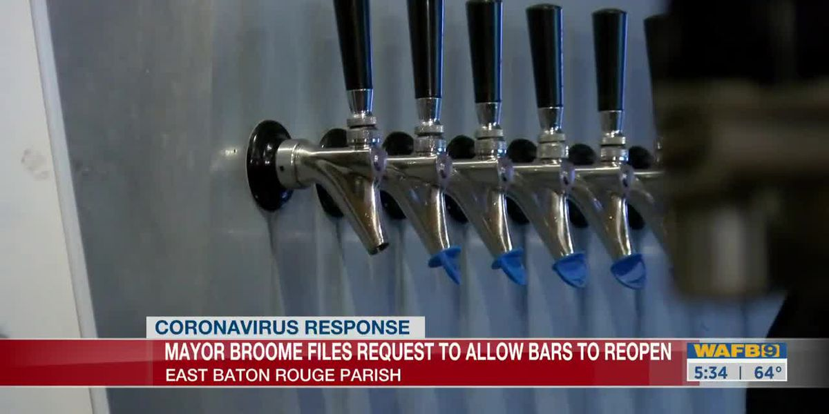 Mayor requests ATC to allows bars to reopen in EBR Parish-530am