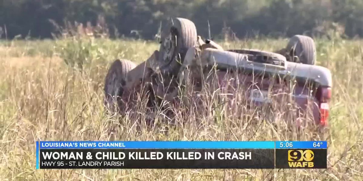 Woman and child killed in crash in St. Landry Parish