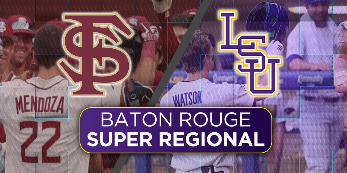 Super Regional Preview: LSU vs Florida State