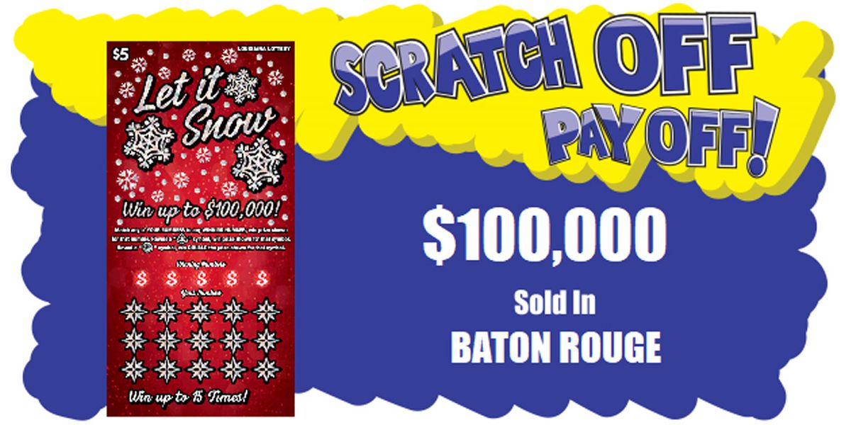 $100,000 winning scratch-off ticket sold in Baton Rouge