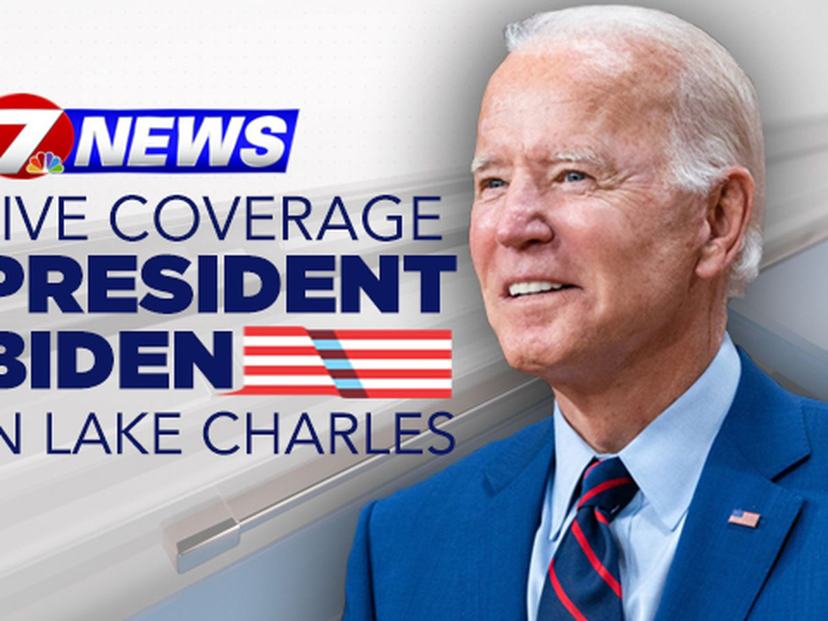 Pres. Biden making stops in Lake Charles, New Orleans