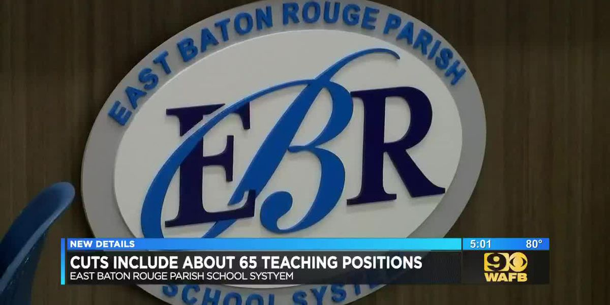 Job cuts at East Baton Rouge Parish School System