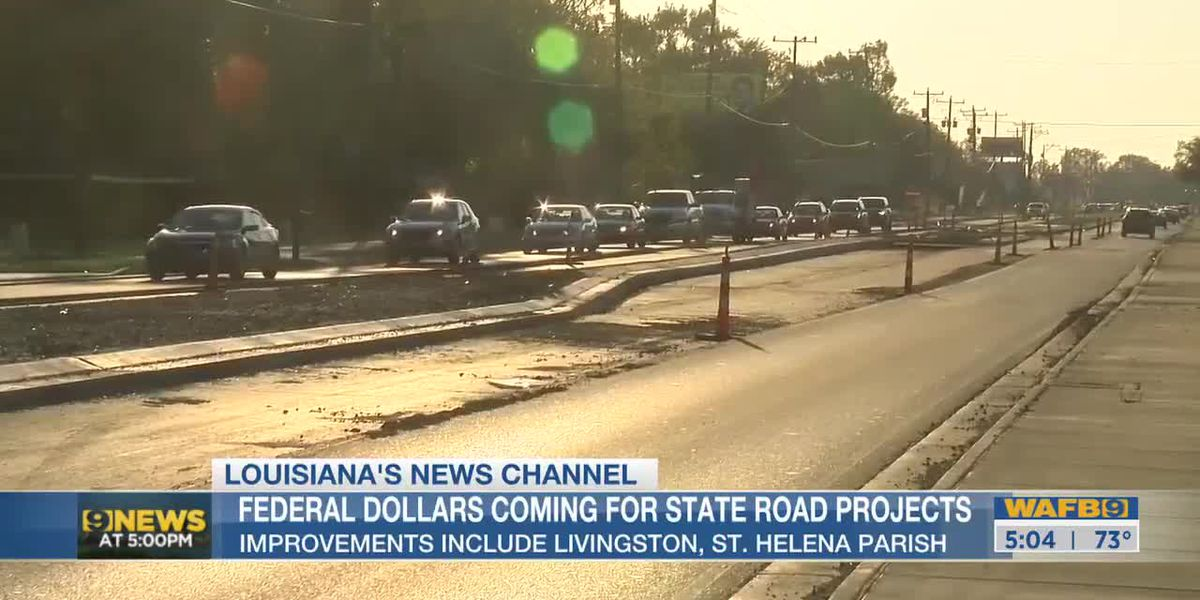 Federal dollars coming for Louisiana road projects