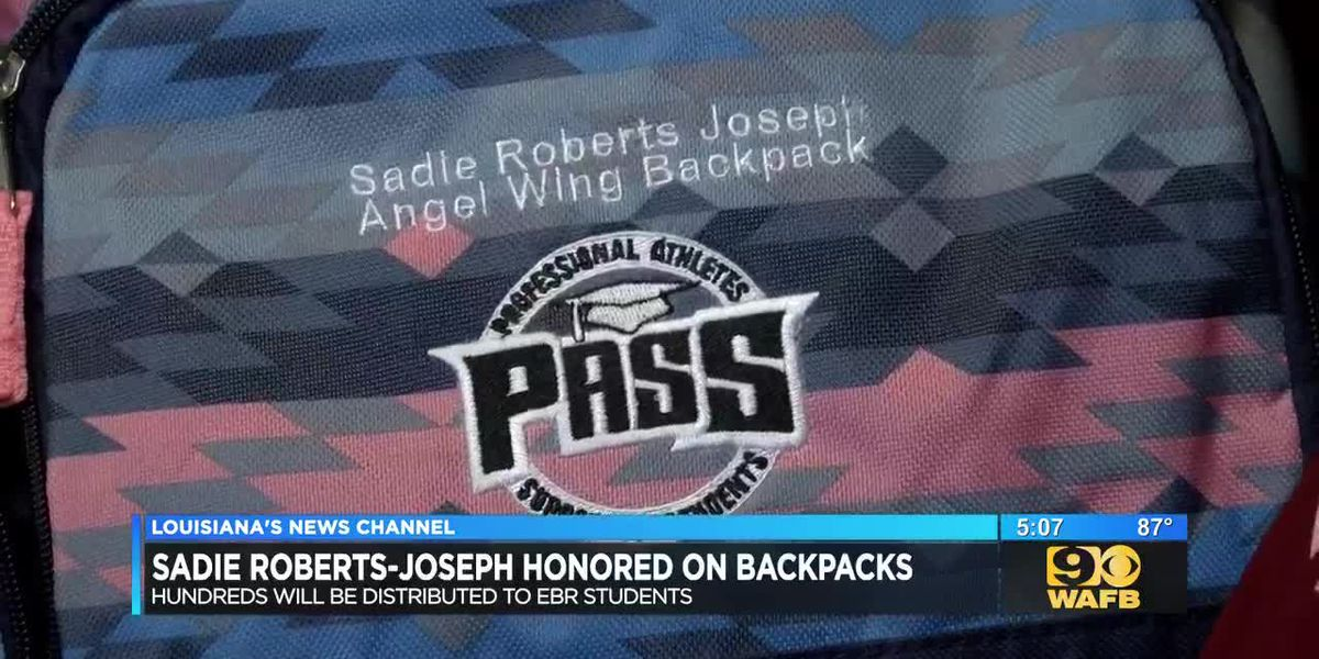 Backpacks for Baton Rouge students will honor Sadie Roberts-Joseph
