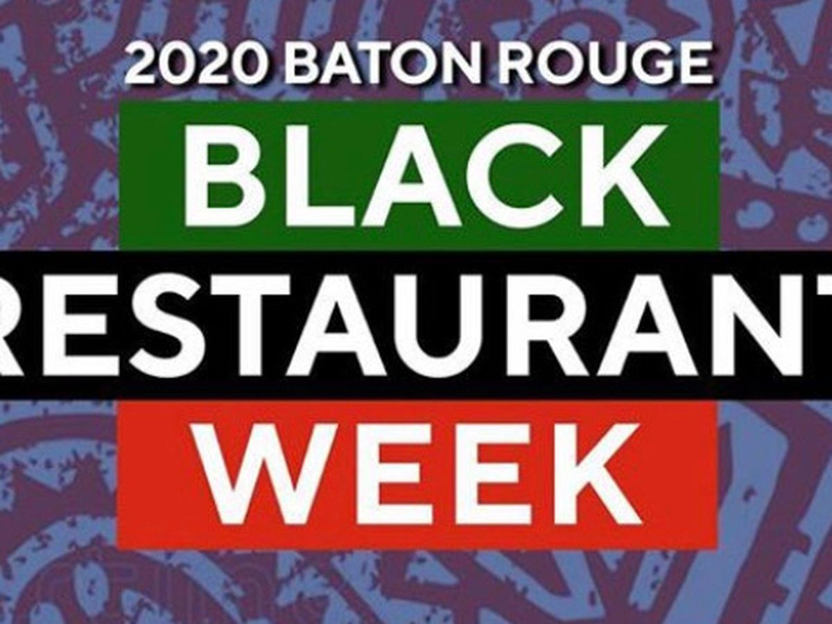 July 6-12 is Black Restaurant Week in Baton Rouge