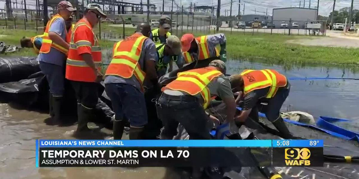 Temporary dams installed on LA 70 in Assumption and lower St. Martin parishes