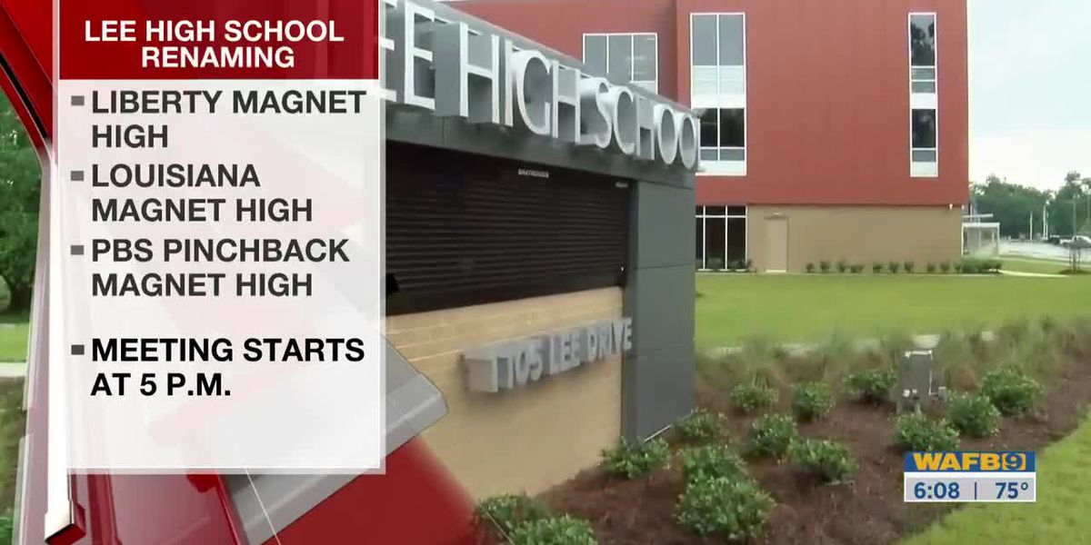 EBR School Board to vote on Lee High School name change-6am
