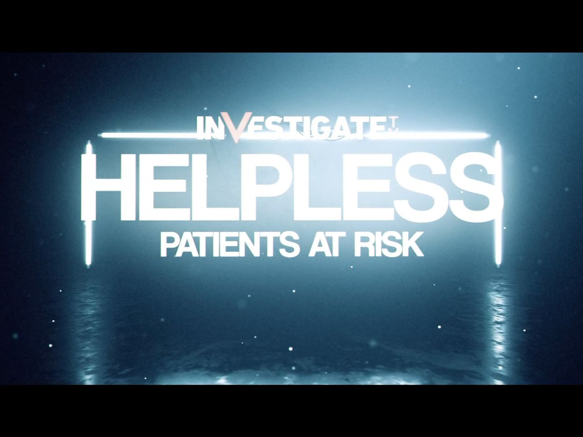 Full Documentary: Helpless - Patients at Risk