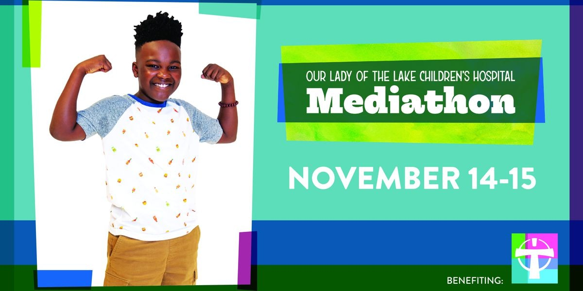 Donate to OLOL Children's annual Mediathon Nov. 14-15