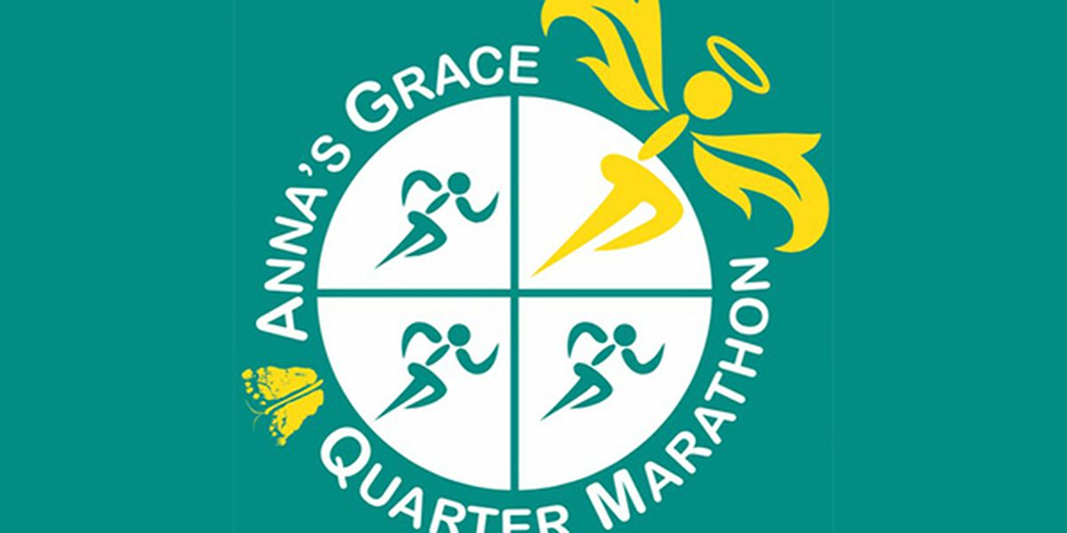 Anna's Grace Foundation plans Quarter Marathon kickoff celebration