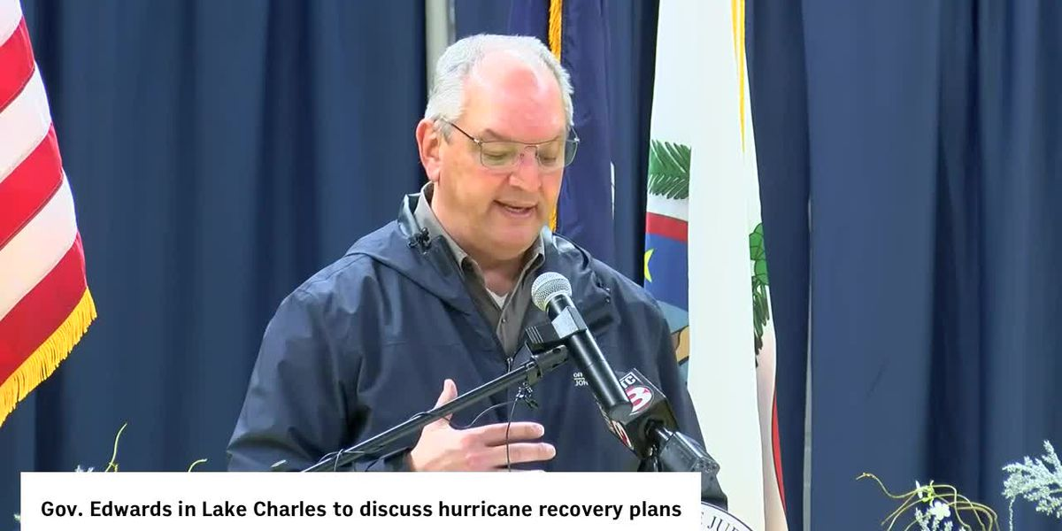 Gov. Edwards, SWLA leaders release long-term hurricane recovery plans