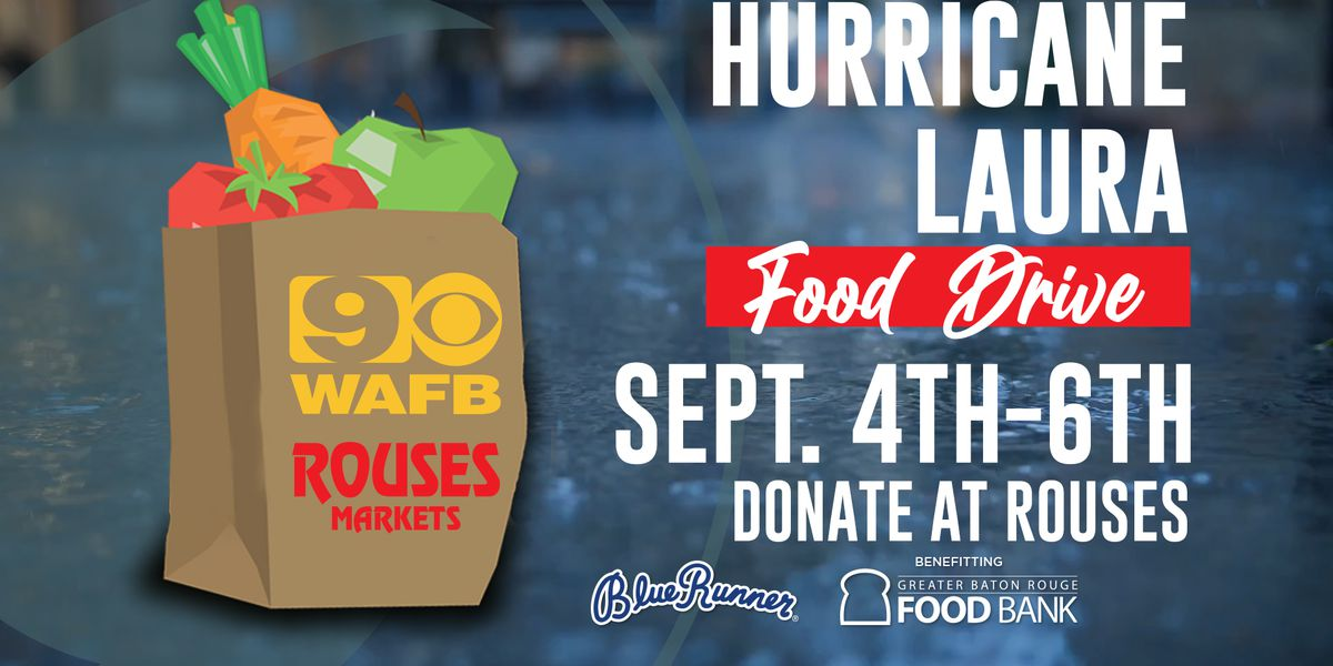 WAFB partners with Rouses for Hurricane Laura food donation drive