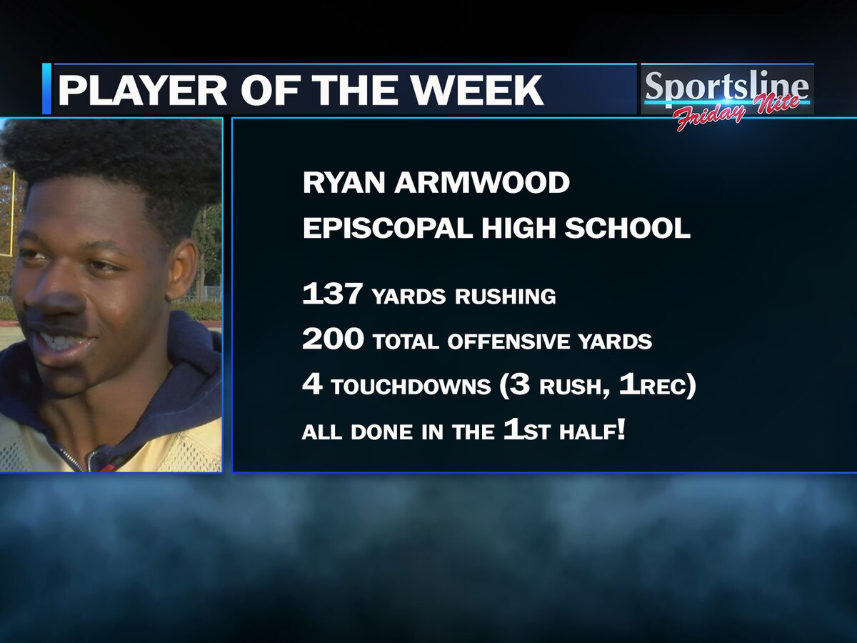 Sportsline Player of the Week: Episcopal RB Ryan Armwood (Playoffs - 1st Round)