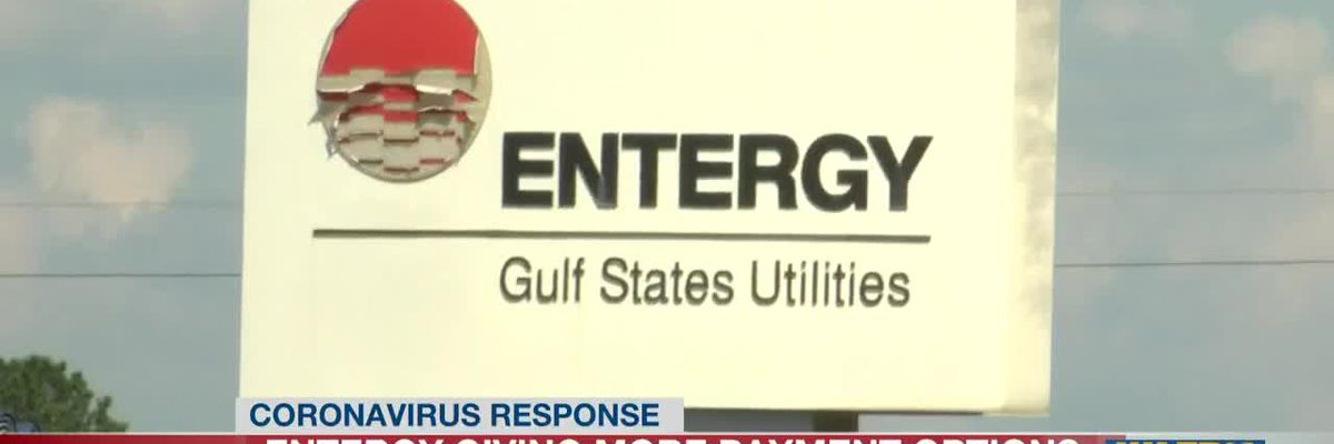 Entergy offering bill relief options for customers affected by COVID-19 pandemic