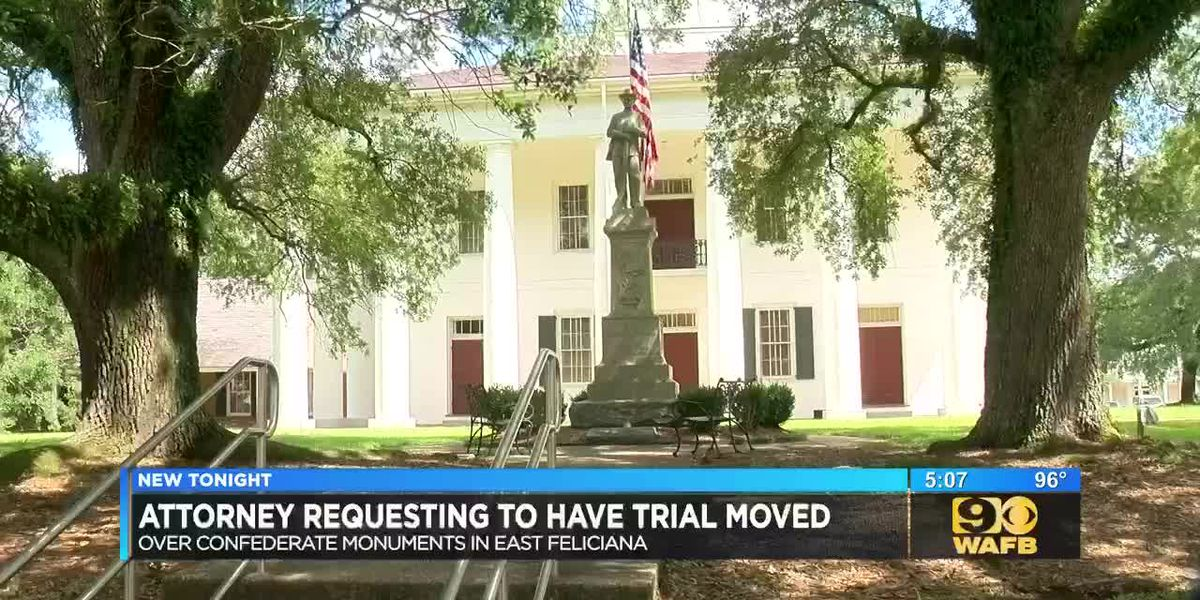Attorney requesting to have trial moved in East Feliciana