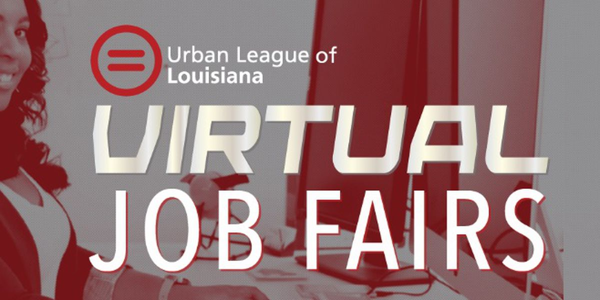 Urban League of La hosts Virtual job fair to hire essential industry workers