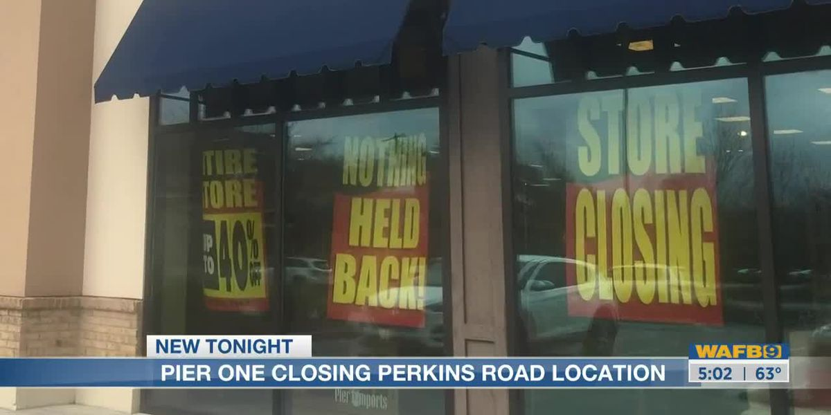 Pier 1 Imports on Perkins Road closing