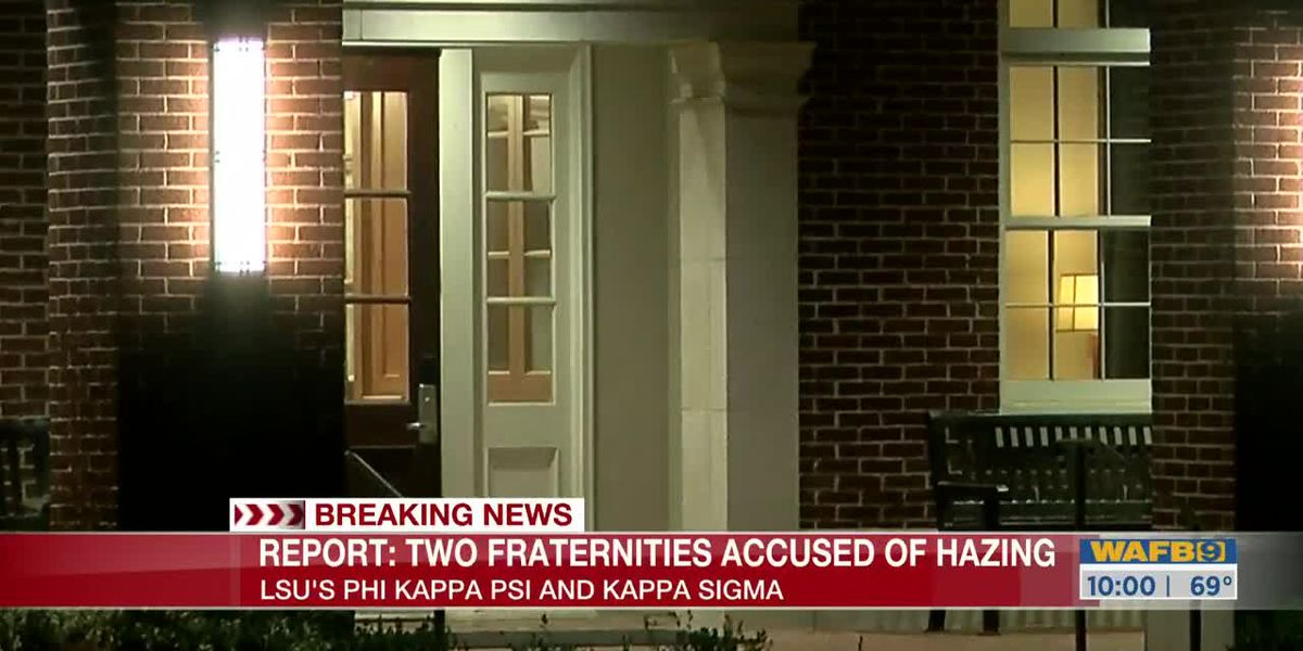 Two LSU fraternities being investigated for alleged hazing complaints