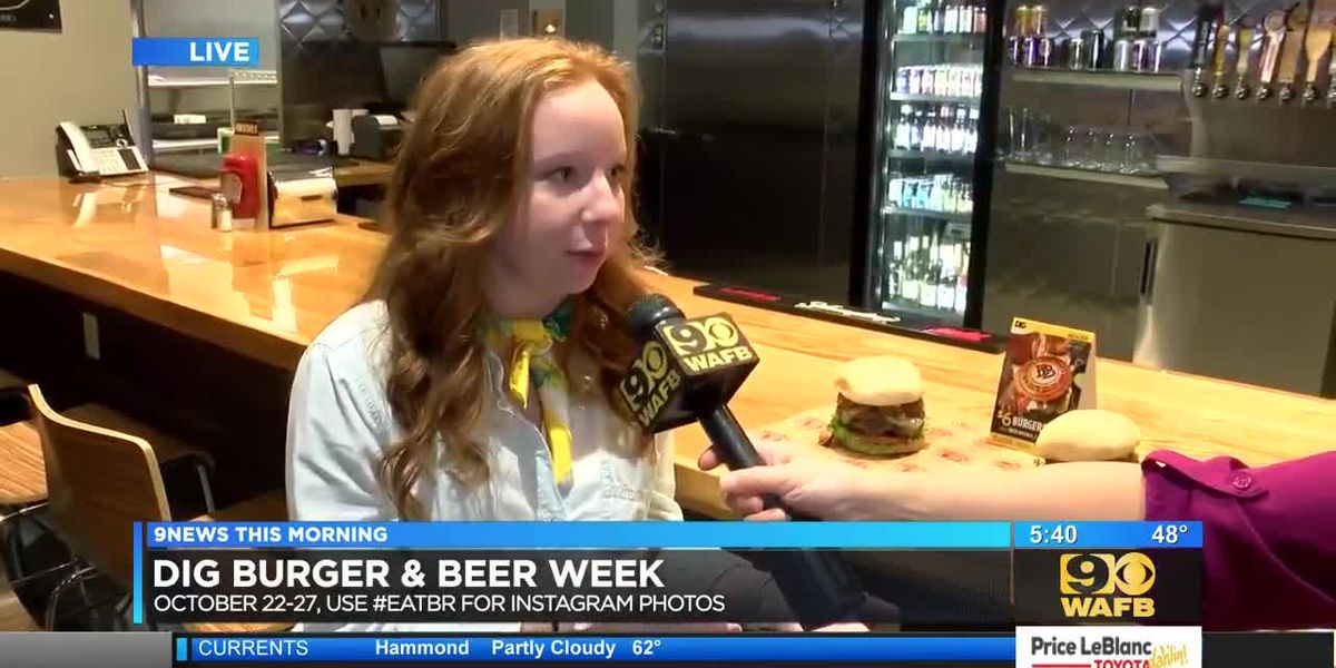 DIG Baton Rouge kicks off 3rd annual Burger & Beer Week - 5:30 a.m.