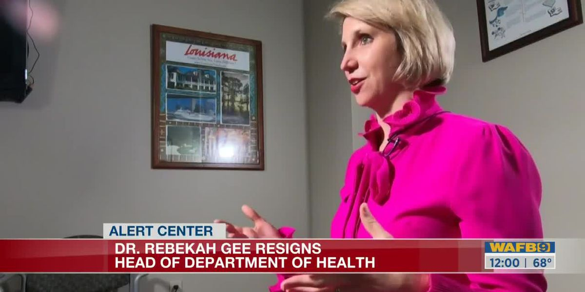 Dr. Rebekah Gee resigns as secretary of Louisiana's health department