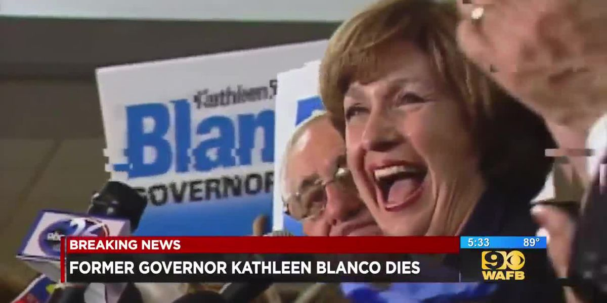 Former Louisiana Gov. Kathleen Blanco dead at the age of 76