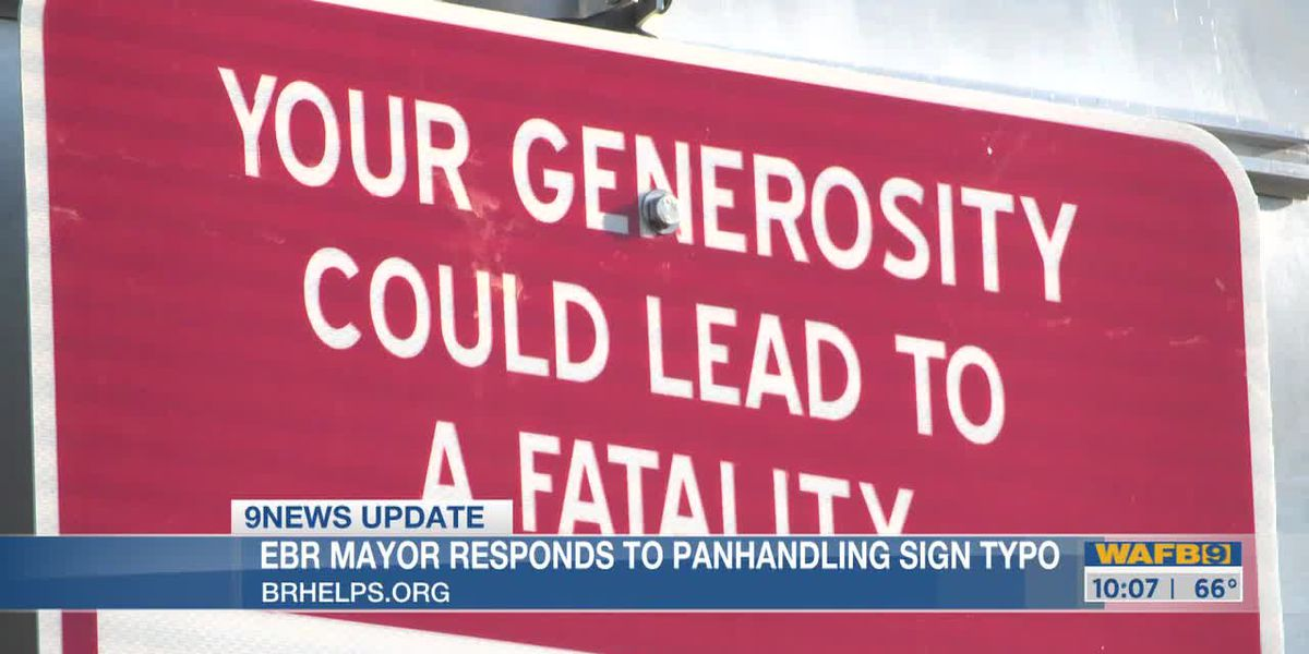 Mayor's office making changes to signs warning of aggressive panhandlers, less than one day after WAFB report