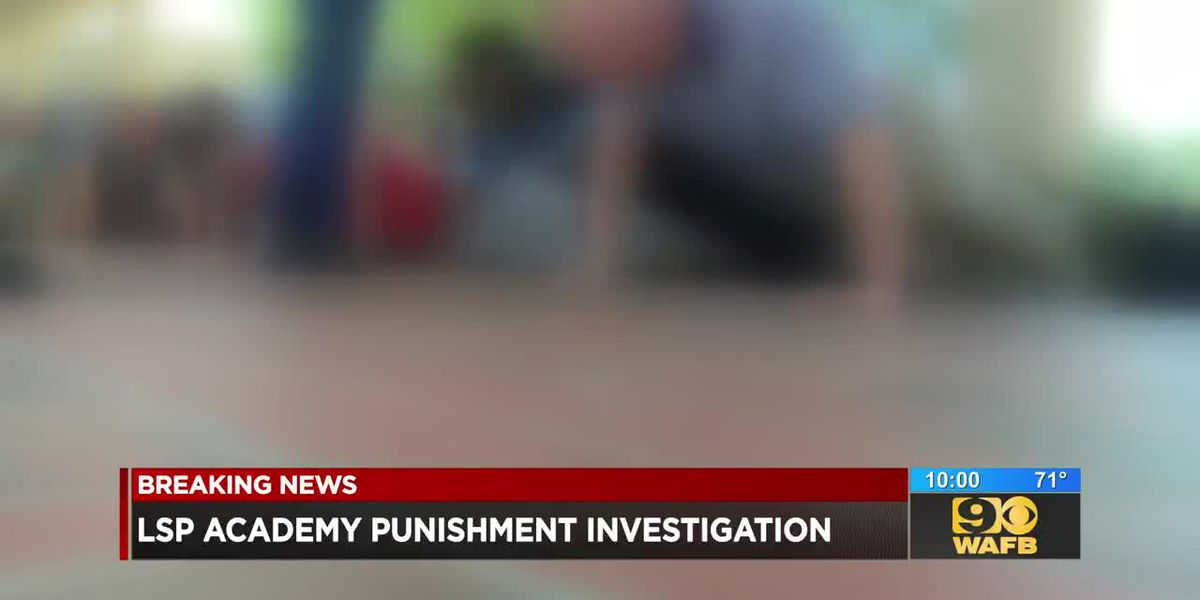 Investigation underway after allegations of hazing made in Louisiana State Police training academy