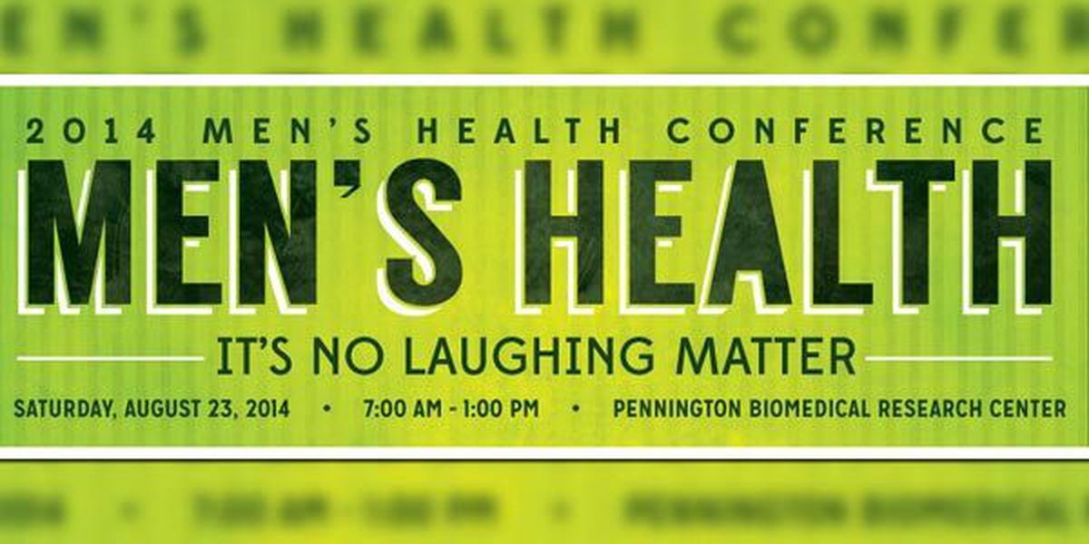 Spots still open for free 2014 Men's Health Conference in Baton Rouge
