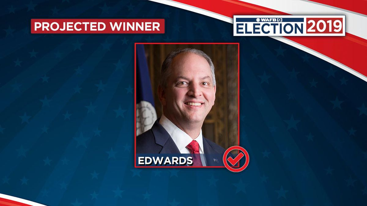 WAFB PROJECTION: Democratic Governor John Bel. Edwards elected to second term