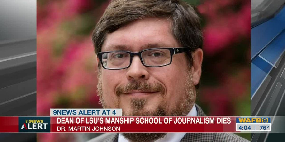 Dean of LSU's Manship School of Journalism has died, university says