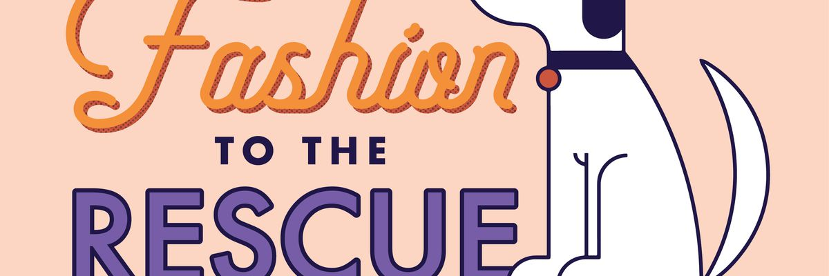Perkins Rowe hosts 'Fashion to the Rescue' with Companion Animal Alliance