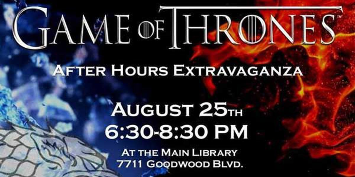 EBR Library to host 'Game of Thrones' after hours extravaganza