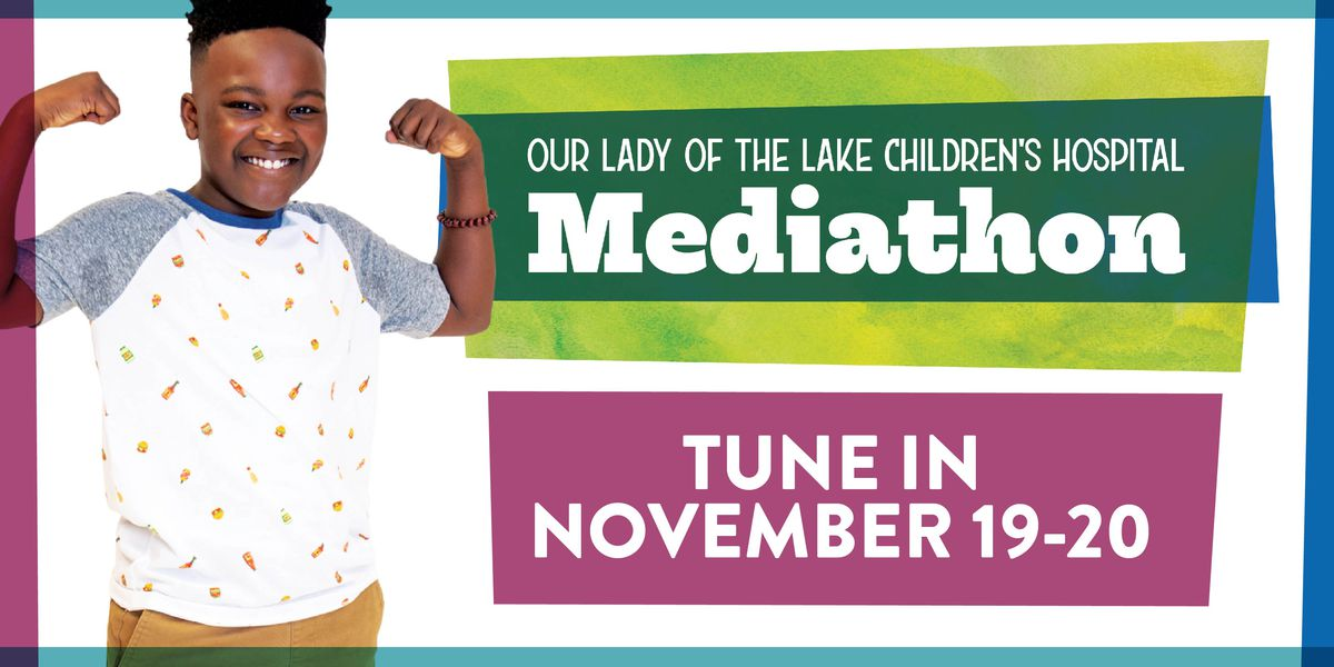 DONATE HERE: OLOL Children's Hospital Mediathon continues Friday.
