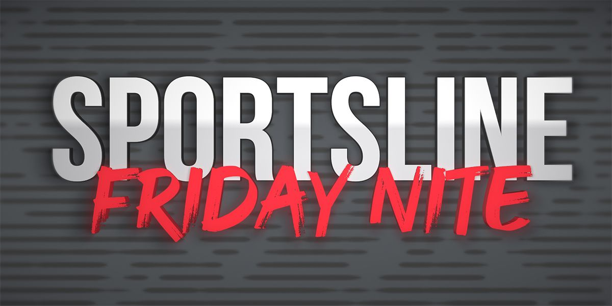 Sportsline Friday Nite returns at new time