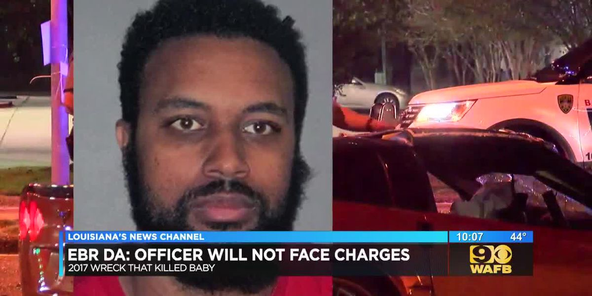 BRPD officers said to have caused wreck that killed 1-year-old girl will not be charged