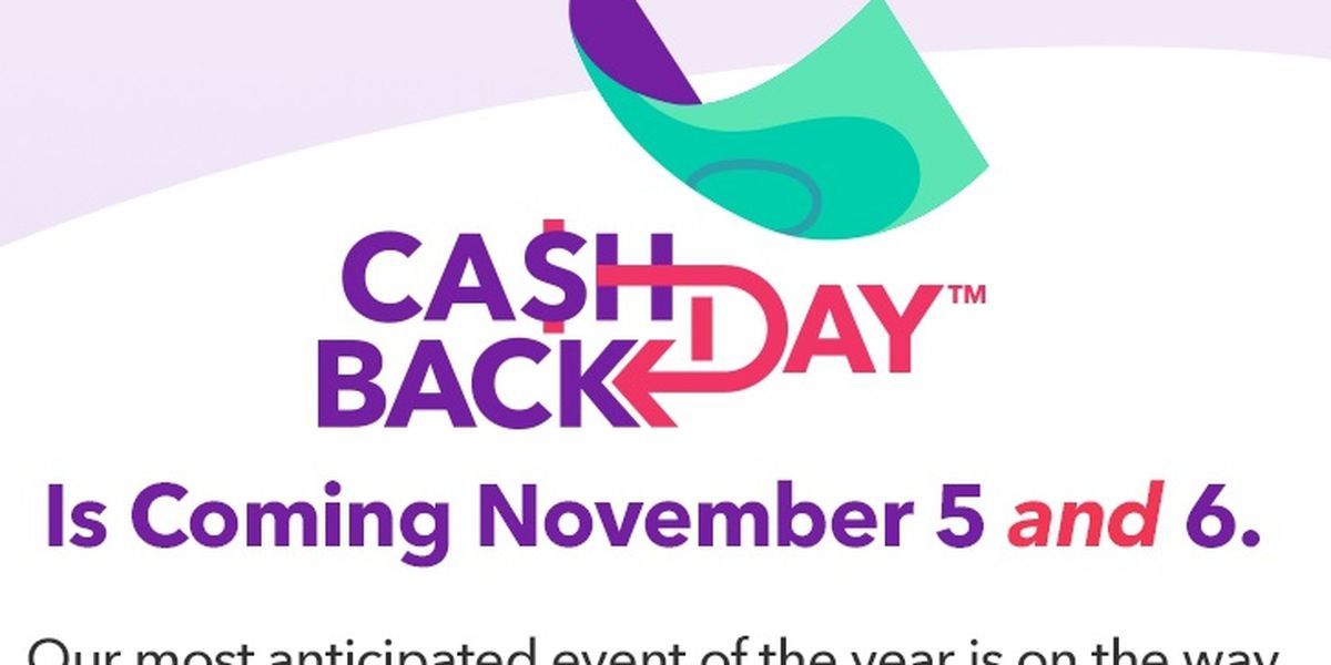 YOUR MONEY: Shoppers can get money back for shopping during Cash Back Day