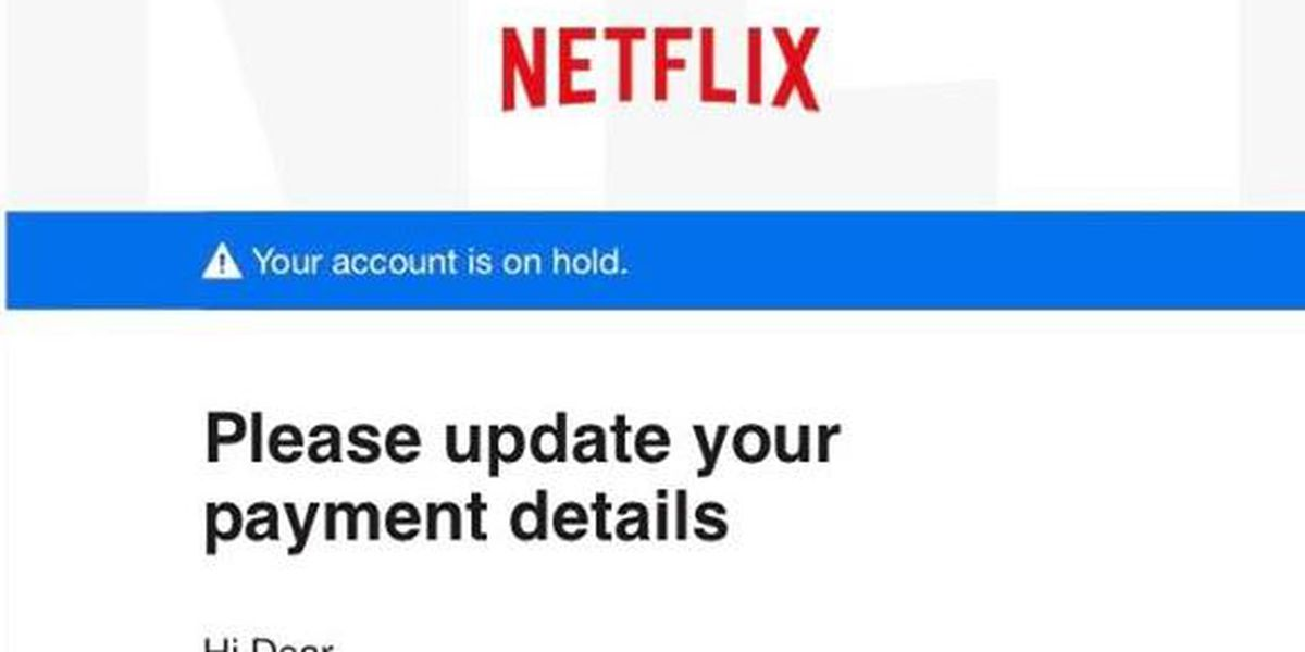 ALERT: Police warn of phony Netflix emails that could steal your information